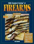 2003 Standard Catalog of® Firearms