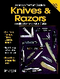 American Premium Guide to Knives & Razors