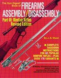 The Gun Digest® Book of Firearms Assembly/Disassembly Part III Rimfire Rifles