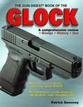 The Gun Digest® Book of the Glock