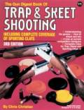 The Gun Digest® Book of Trap & Skeet Shooting<br> 3rd Edition