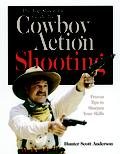 The Top Shooter's Guide to Cowboy Action Shooting