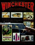 Standard Catalog of Winchester<br> The Most Comprehensive Price Guide Ever Published